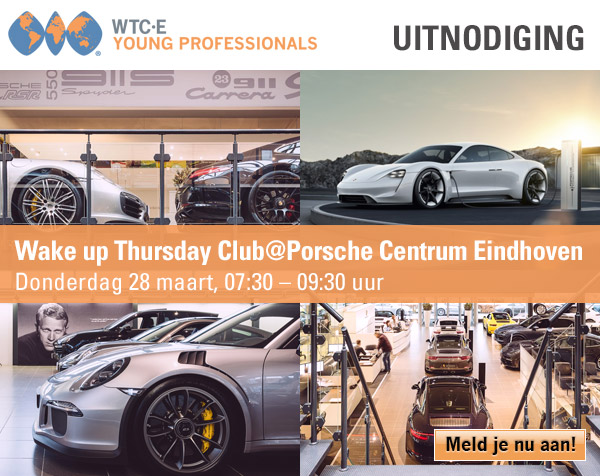 Wake up Thursday Club @Porsche Centrum Eindhoven!